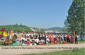 1st. Cultural and Recreational Group Of Dances And Songs Of Ponte de Lima